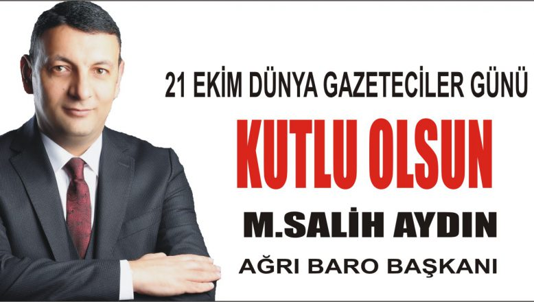 Baro Başkanı AYDIN'DAN 21 Ekim Dünya Gazeteciler Günü Mesajı