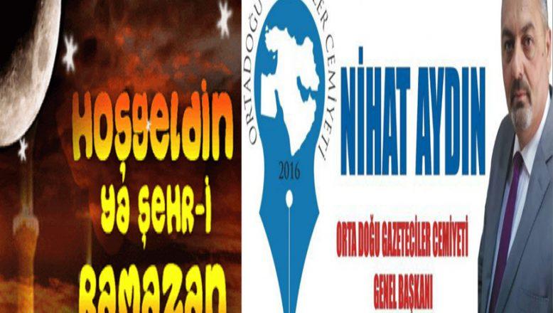 OGC Genel Başkanı Aydın'dan Ramazan Ayı Mesajı